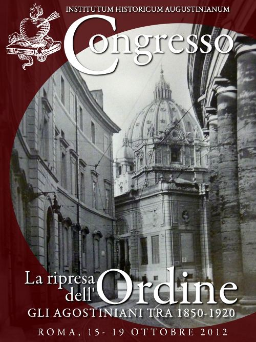 The revival of the Order. The Augustinians between 1850-1920